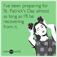 St Patricks Day Funny Memes - funny st patrick s day memes ecards someecards