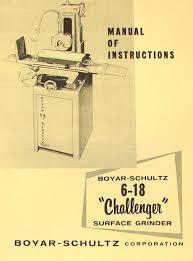 boyar schultz 6 18 challenger surface grinder instructions u0026 parts