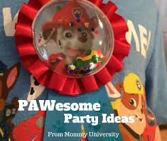pawesome paw patrol party mommy university