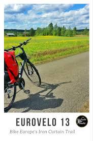 Who Coined The Phrase The Iron Curtain Explore The Eurovelo 13 Bike Europe U0027s Iron Curtain Trail Wander