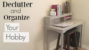 Organize Day Declutter And Organize Your Hobby 21 Day Declutter Challenge