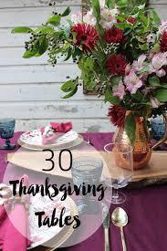 30 gorgeous thanksgiving tables thewhitebuffalostylingco
