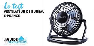 ventilateur de bureau ventilateur de bureau usb e prance notre avis complet