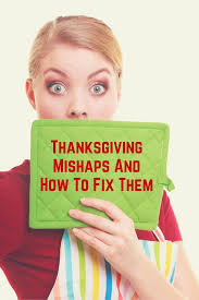 thanksgiving mishaps and how to fix them tasteforcooking