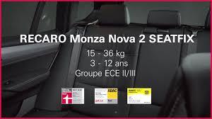 installer siege auto siege auto recaro monza 22530 recaro monza 2 seatfix