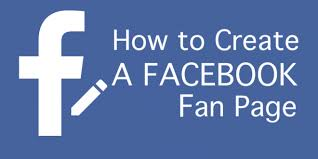 create facebook fan page how to create a facebook fan page for your business facedominator