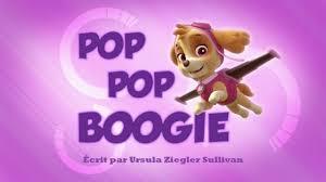 image paw patrol la pat u0027 patrouille pop pop boogie png paw