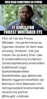 25 best memes about msm 25 best memes about forest whitaker forest whitaker