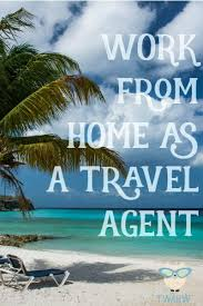 How Do Travel Agents Make Money images Work from home travel agent 30 work at home travel jobs to jpg