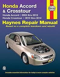 2004 honda accord owners manual pdf honda accord 2003 thru 2011 haynes repair manual editors of