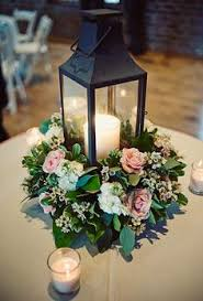 Lanterns With Flowers Centerpieces by 48 Amazing Lantern Wedding Centerpiece Ideas Wedding