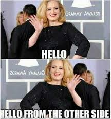 Adele Meme - dopl3r com memes hello adele and hello from the other side