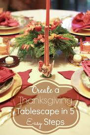 5 easy steps to creating a thanksgiving tablescape simply being