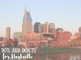 do u0027s and don u0027ts of nashville tennessee