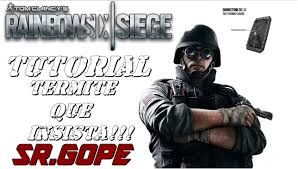 siege en tutorial termite que insista tom clacy s rainbow six siege en