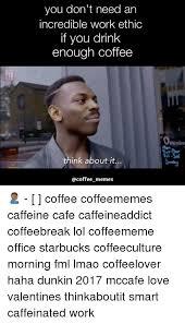 Cafe Meme - 25 best memes about meme coffee meme coffee memes
