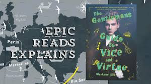 gentleman s the gentleman s guide to vice and virtue by mackenzi lee epic