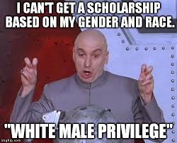 Im White Meme - i m sorry you re white and male imgflip