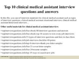top 10 clinical medical assistant interview questions and answers 1 638 jpg cb u003d1427176111