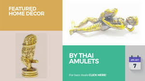 Thai Home Decor by By Thai Amulets Featured Home Décor Youtube