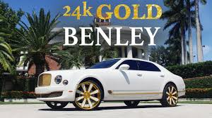 bentley mulsanne gold plated l 500 000l youtube