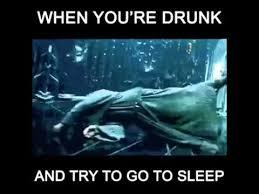 Go Sleep Meme - when ou re drunk an try to go to sleep youtube