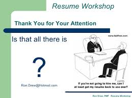 Thank You For Your Resume Rdrew Resume Workshop