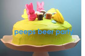 beer cake peeps beer party cake
