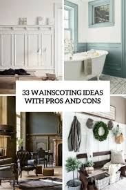 Wainscoting Ideas For Living Room | 33 wainscoting ideas with pros and cons digsdigs