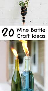 wine bottles 20 wine bottle craft ideas to put your wine bottles to use