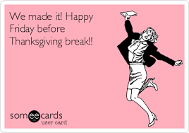 we made it happy friday before thanksgiving seasonal ecard