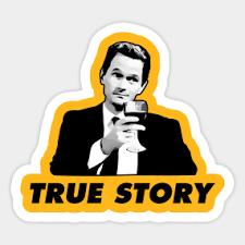 True Story Meme - true story meme stickers teepublic