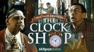 fall back reminder the clock shop video the skit guys