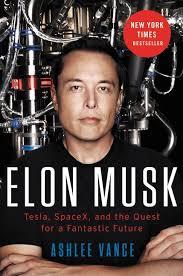 Elon Musk Elon Musk Ashlee Vance Hardcover