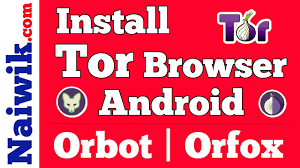 how to configure orbot on android install tor browser in android phones orbot orfox apps