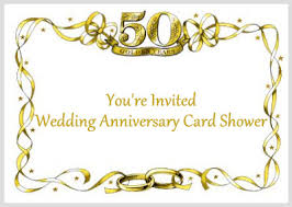 50th wedding anniversary greetings anniversary card shower anniversary gifts annigifts