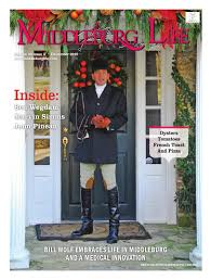 middleburg life december 2015 by northern virginia media services