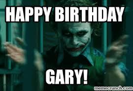 Happy Birthday Meme Gif - gary s birthday