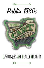 cart in this publix 80s vintage pin stood for customers are