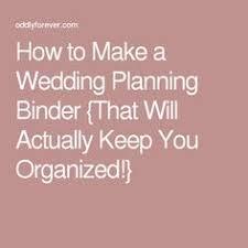 Planning My Own Wedding Wedding Binder Tabs Wedding Pinterest Binder Tabs Wedding
