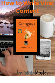 Contagious by How To Write Viral Content A Look At Contagious By Jonah Berger