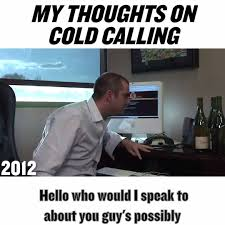 Cold Calling Meme - gary vaynerchuk how many of u have tried cold calling