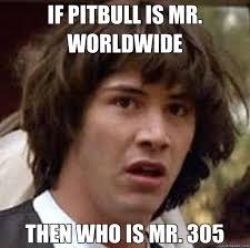 Pitbull Meme Dale - i ve been hearing so many pitbull jokes that i thought 130911656