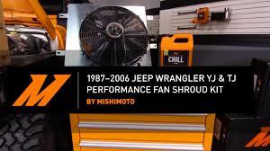 jeep wrangler fan 1987 2006 jeep wrangler yj and tj performance fan shroud kit