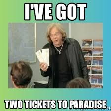 Meme Generator Two Images - i ve got two tickets to paradise eddie money meme generator