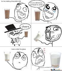 Chocolate Milk Meme - le me making chocolate milk by memeboy99 meme center