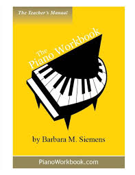 the piano workbook teacher u0027s manual barbara m siemens