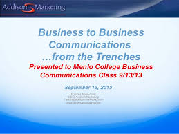 business communications class b2b communications overview presented to menlo college business