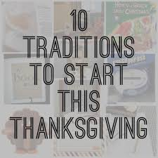 10 traditions to start this thanksgiving lydi out loud