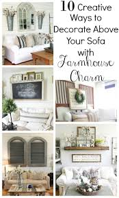17 best images about home decor that i love on pinterest western 10 creative ways to decorate above your sofa with farmhouse charm